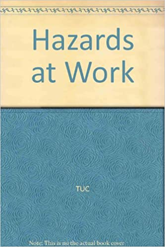 Amazon.com: Hazards at Work: TUC: Books