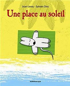 """Afficher """"Une place au soleil"""""""