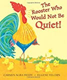 img - for The Rooster Who Would Not Be Quiet! book / textbook / text book