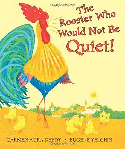 The Rooster Who Would Not Be Quiet! pdf epub
