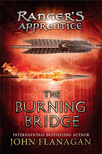 The Burning Bridge (Ranger's Apprentice, Book 2)