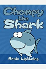 Chompy the Shark: Bedtime Stories for Kids (Fun Time Series for Early Readers) Paperback