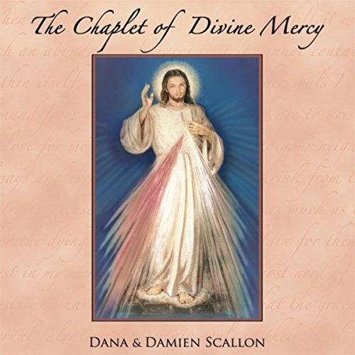 The Chaplet of Divine Mercy (feat. Damien Scallon) ()