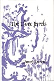 The Three Jewels : A Study and Translation of Minamoto Tamenori's Sanboe, Kamens, Edward, 0939512343