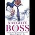 Naughty Boss: A Novella