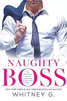 Naughty Boss (Steamy Coffee Reads Collection Book 1) (English Edition) por [G., Whitney]