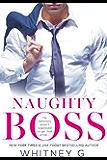 Naughty Boss: A Novella (English Edition)