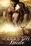 Modern Day Bride: Scottish Historical Time Travel Romance (Moment in Time) (Volume 3)