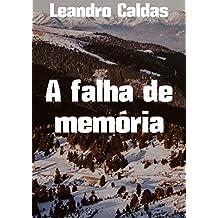 A falha de memória (Portuguese Edition)