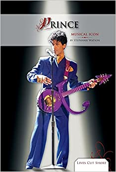 Prince: Musical Icon (Lives Cut Short)