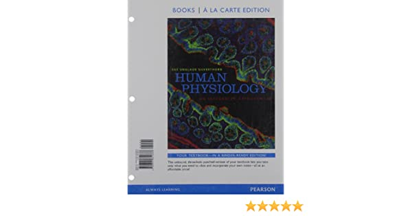 Human physiology an integrated approach books a la carte edition human physiology an integrated approach books a la carte edition 6th edition dee unglaub silverthorn 9780321814838 physiology amazon canada fandeluxe Image collections