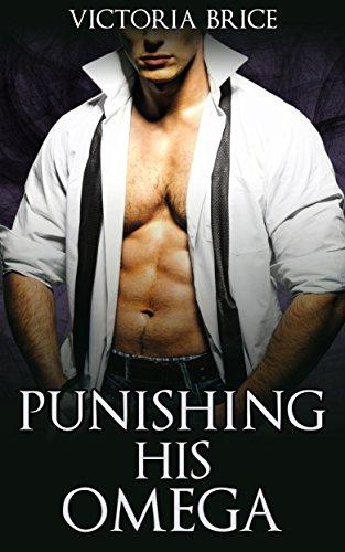 Punishing His Omega: A Gay Mpreg BDSM Steamy Short