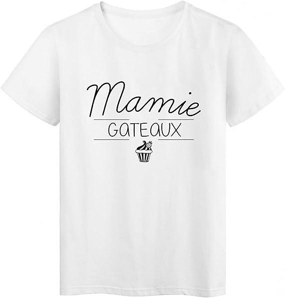 T Shirt Imprime Citation Mamie Gateaux Fete Des Grands Meres Ref