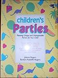 Children's Parties, Barbara Radcliffe and Juliette Rogers, 0895868113