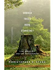 Should Trees Have Standing?: Law, Morality, and the Environment