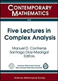 Five Lectures in Complex Analysis, , 0821848097