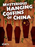 Mysterious Hanging Coffins of China