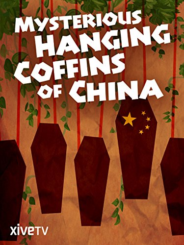 - Mysterious Hanging Coffins of China