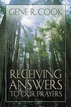 Receiving Answers to Our Prayers by [Cook, Gene R.]