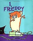 I, Freddy, Dietlof Reiche, 0439283566