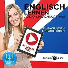 Englisch Lernen   Einfach Lesen   Einfach Hören [German Edition]: Paralleltext Audio-Sprachkurs Nr. 1 Hörbuch von  Polyglot Planet Gesprochen von: Harry Watson, Michael Sonnen
