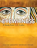 img - for Eyewitness: A Study from 1,2,3 John book / textbook / text book