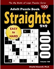 Straights Adult Puzzle Book: 1000 Easy to Hard Str8ts (9x9) Puzzles