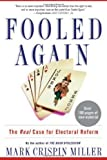 Fooled Again, Mark Crispin Miller, 0465045804