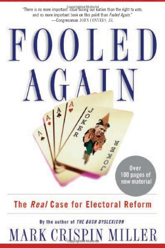 Fooled Again: The Real Case for Electoral Reform pdf