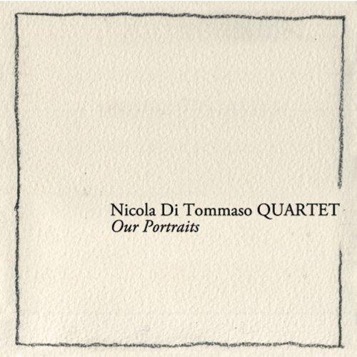Our Portraits (feat. Daniele Tittarelli, Francesco Galatro, Enrico Morello) ()