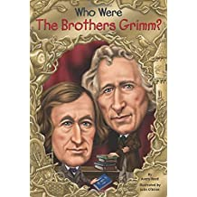 Who Were the Brothers Grimm?