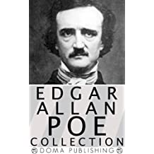 Edgar Allan Poe Collection, 128 Works: The Raven, Cask of Amontillado, Annabel Lee, Tell-Tale Heart, Fall of the House of Usher, Masque of the Red Death, ... and the Pendulum,Dream Within a Dream MORE