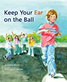 Keep Your Ear on the Ball, Genevieve Petrillo, 088448324X