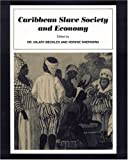 Caribbean Slave Society and Economy, Hilary Beckles, 1565840860