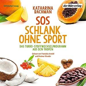 SOS Schlank ohne Sport Hörbuch
