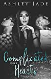 Complicated Hearts: Book 1 of the Complicated Hearts Duet