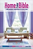 house color combinations Home Color Bible: 1,000 Gorgeous Combinations for Every Room