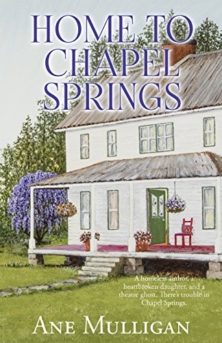 Home to Chapel Springs (Chapel Springs Saga) by [Mulligan, Ane]