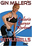 Gin Miller's Calorie Burner Workout with Kettlebells