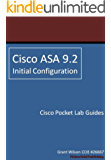 Cisco ASA 9.2 - Initial Configuration (Cisco Pocket Lab Guides Book 5) (English Edition)