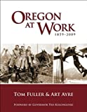 Oregon at Work, Tom Fuller and Art Ayre, 1932010270