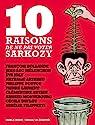 10 raisons de ne pas voter Sarkozy par Hebdo