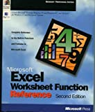 Microsoft Excel Worksheet Function Reference : For Microsoft Excel for Windows 95 and for Microsoft Excel for Windows 3.1 and Macintosh Systems, Microsoft Official Academic Course Staff, 1556158785
