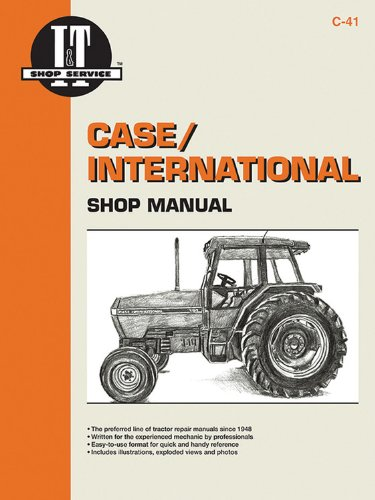 I&t Shop Manual Case - Case/International Shop Manual Models 5120 5130 & 5140 (I & T Shop Service)