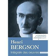 Henri Bergson: Intégrale des œuvres (French Edition)