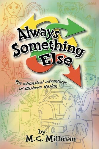 Always Something Else by Judaica Press, Incorporated, The