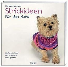 3da34eb8dcc173 Strickideen für den Hund: Amazon.de: Corinne Niessner: Bücher