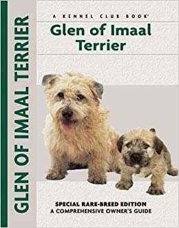 Glen of imaal terrier special rare breed edition a glen of imaal terrier special rare breed edition a comprehensive owners guide mary brytowski 0828182003202 amazon books thecheapjerseys Image collections