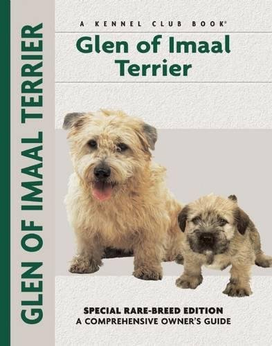 Glen of Imaal Terrier: Special Rare-Breed Edition : A Comprehensive Owner's Guide