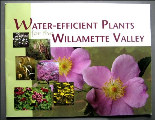 Water-Efficient Plants for the Willamette ()